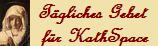 Tägliches Gebet für KathSpace