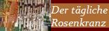 Tägliches Rosenkranz-Gebet