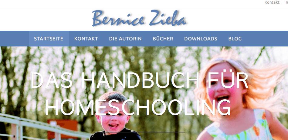 Bernice Zieba: Kinder brauchen keine Schule, Das Handbuch für Homeschooling