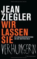 Jean Ziegeler: Wir lassen sie verhungern