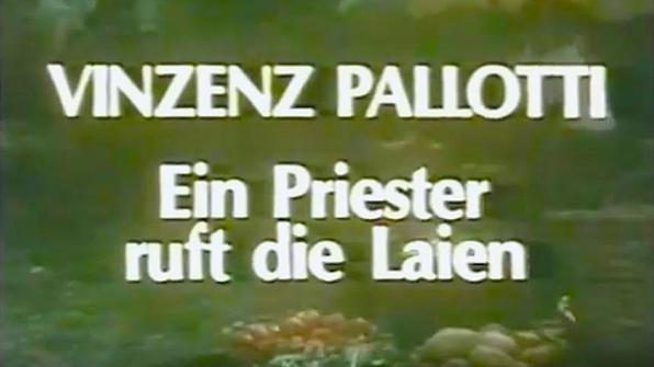 hl. Vinzenz Pallotti - Ein Priester ruft die Laien