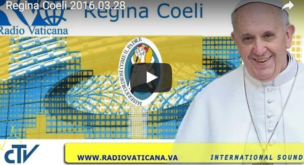 Regina Coeli, 28.3.2016