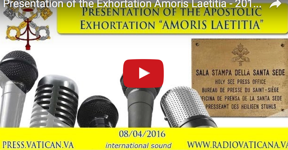 LIVE am 8. April, ab 11.30: Presentation of the Exhortation Amoris Laetitia